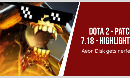 DOTA 2 – 7.18 Patch Notes – Highlights