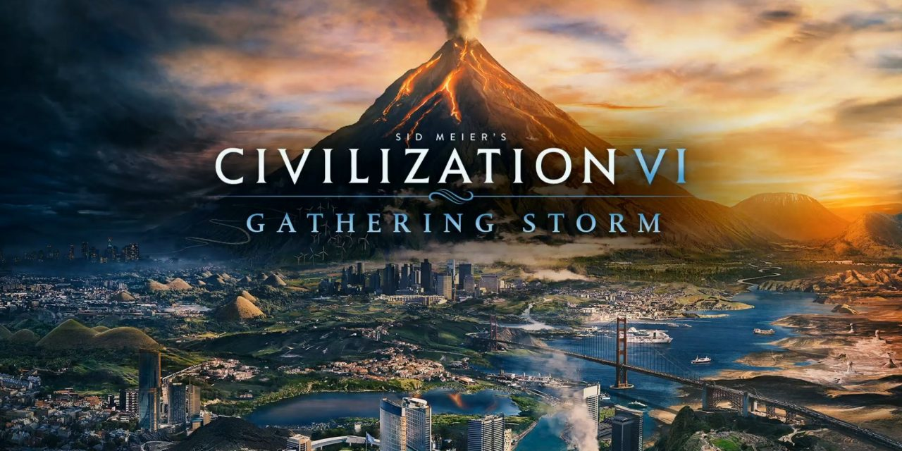Sid Meier's Civilization VI: Gathering Storm Review