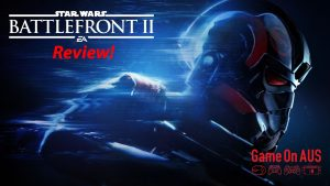 What If The Whole Microtransaction Thing Never Happened? Star Wars Battlefront 2 Game On AUS Review!
