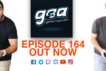 Game On AUS Ep 164, out now