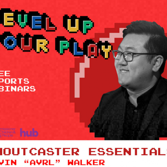"Poster for Level Up Your Play free esports webinar featuring shoutcaster Kevin ""AVRL"" Walker"