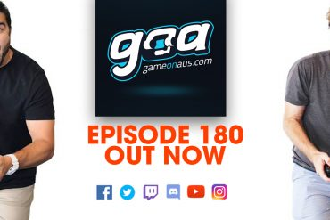 Game On AUS Epsiode 180 is out now. Game on