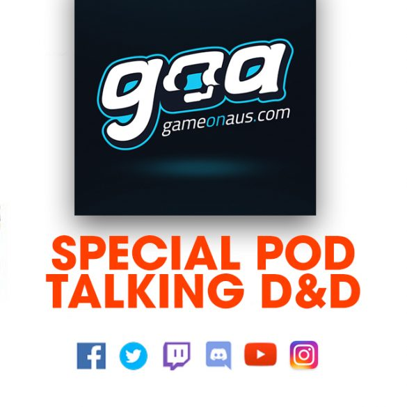 Game ON Australia Special Ep 184 - talking all things D&D