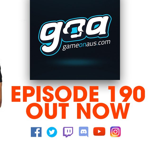 Game On AUS Episode 190