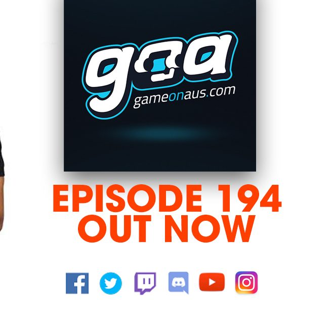 Game On AUS Episode 194